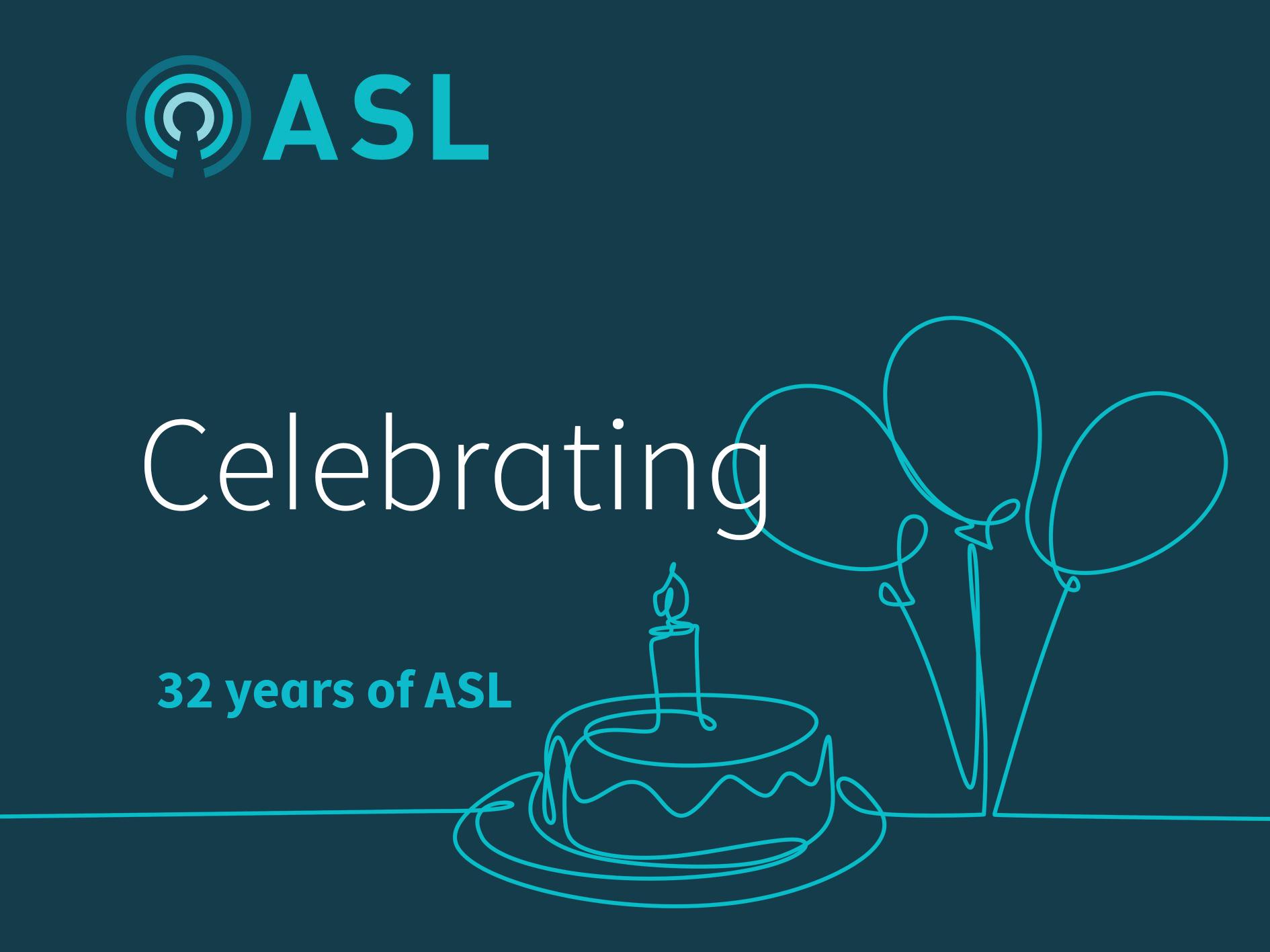 ASL's birthday